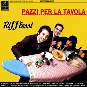 album Pazzi Per La Tavola - Rifflessi