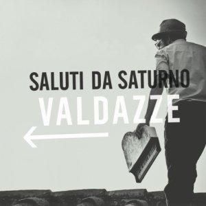 album Valdazze - Saluti da Saturno