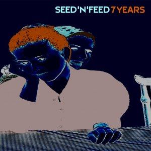 album Split with Seed'n'feed - 7Years