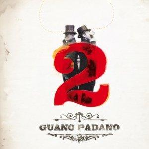 album 2 - Guano Padano