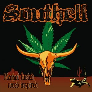 album Alcohol Fueled, Weed Inspired - Southell