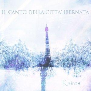 album Kairos - Il Canto della Città Ibernata