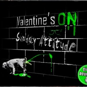 album Sunday Attitude (mini-ep) - Valentine's On