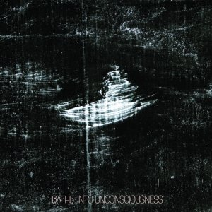 album Into Unconsciousness - IndieBoysAreForHotGirls