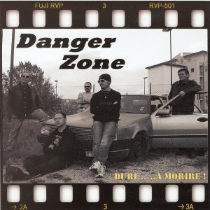 album Duri....a morire! - Danger Zone Band