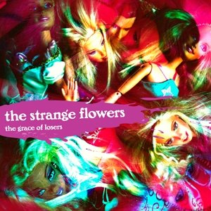 album The Grace of Losers - The Strange Flowers