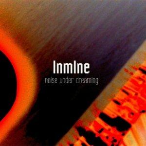 album In Mine - Noise Under Dreaming