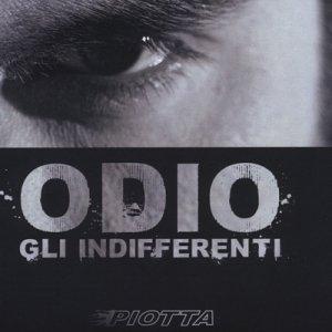 album Odio gli indifferenti - Piotta
