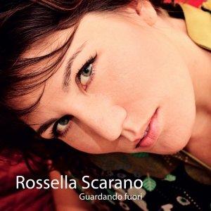 album Guardando fuori - Rossella Scarano