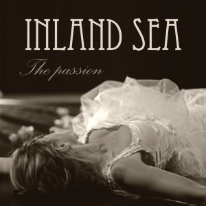 album The passion - Inland Sea