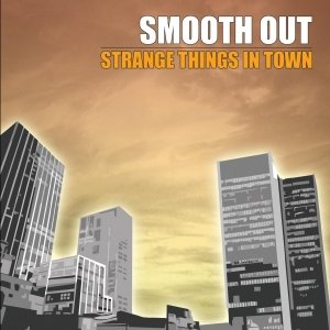 album Strange things in town - Smoothout
