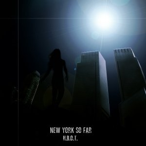 album H.B.O.T. - Digital Version - New York So Far