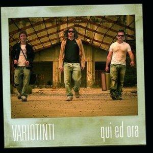 album Qui ed ora - Variotinti