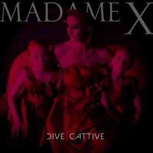 album Dive cattive - Madame X