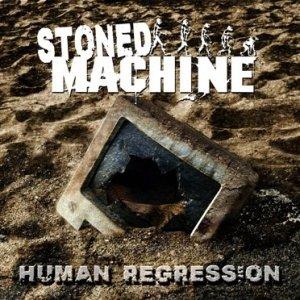 album Human Regression - Stoned Machine