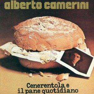album Cenerentola e il pane quotidano - Alberto Camerini