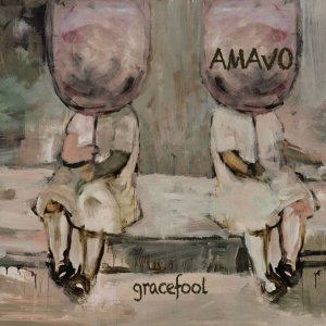 album GraceFool - Amavo