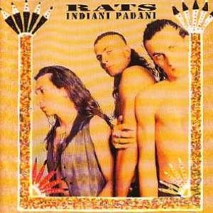 album Indiani Padani - Rats