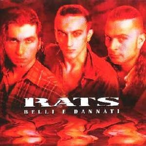 album Belli e Dannati - Rats