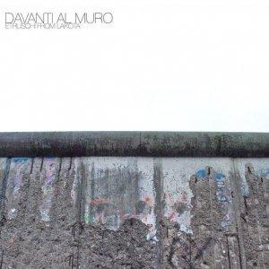 album Davanti al muro - EtruschiFromLakota