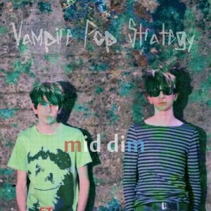 album Mid Dim - Vampire Pop Strategy