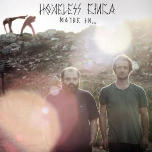 album Homeless Ginga - Maybe i'm...
