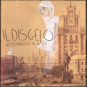 album Il Disgelo - Atterraggio Alieno