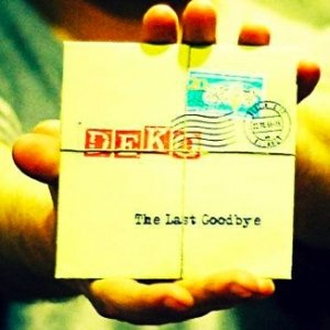 album The Last Goodbye - DEKO