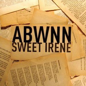 album Sweet Irene - ABWNN
