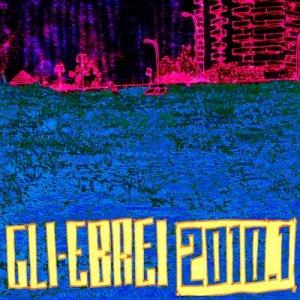 album 2010.1 - Gli Ebrei