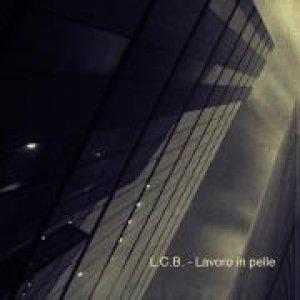 album Lavoro in pelle - Le Cose Bianche