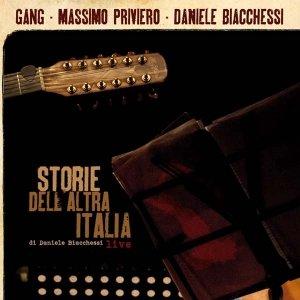 album Storie dell'altra Italia [w/ Daniele Biacchessi, Massimo Priviero] - Gang