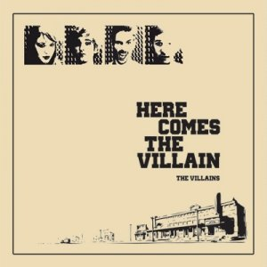 album Here Comes The Villain - The Villains