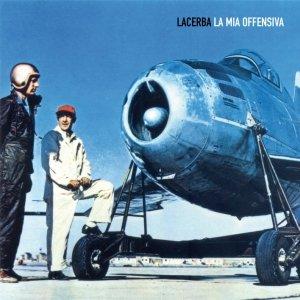 album LA MIA OFFENSIVA (EP) - LACERBA