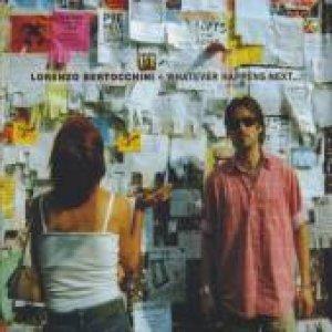 album Whatever Happens Next... - Lorenzo Bertocchini & The Apple Pirates