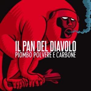 album Piombo, polvere e carbone - il Pan del Diavolo
