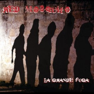 album La grande fuga - Red Mosquito