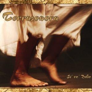 album Si' vo' Ddio - Terrasonora