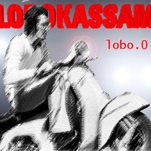 album lobo.0 - LoboKassam