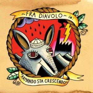 album Armando sta crescendo - Fra Diavolo
