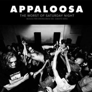 album The Worst of Saturday Night - Appaloosa