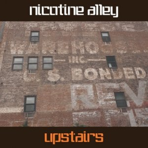 album Upstairs - Nicotine Alley
