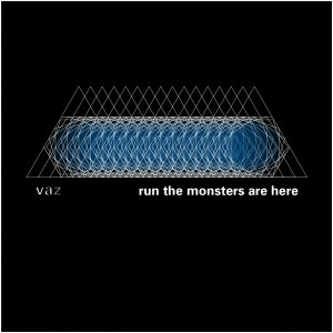 album Run the monsters are here - V.A.Z.