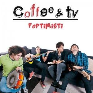 album Poptimisti - Coffee&TV