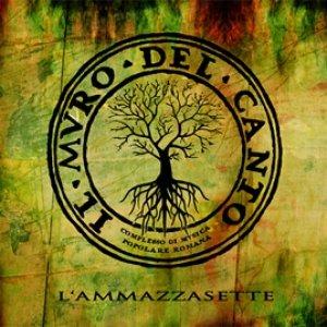 album L'Ammazzasette - Il muro del canto