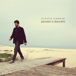 album Pensieri e Disordini - Glauco