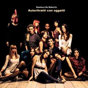 album Autoritratti con oggetti - Gianluca De Rubertis