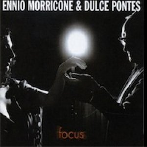 album Focus - Ennio Morricone
