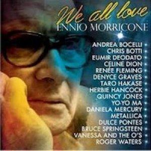 album We all love Ennio Morricone - Ennio Morricone