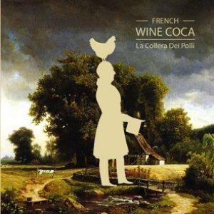 album La Collera Dei Polli - FRENCH WINE COCA